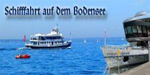 Ferienwohnung Bodensee Schifffahrt auf dem Bodesee